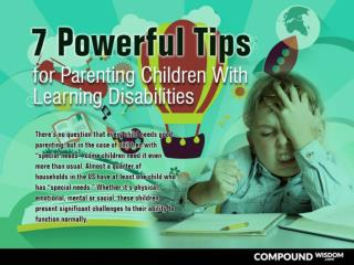 7 Powerful Tips for Parenting Children With Learning Disabilities