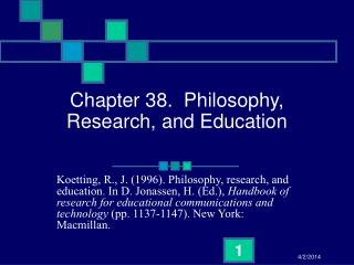 Chapter 38.  Philosophy, Research, and Education