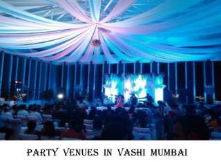 Banquet halls in Vashi, Mumbai