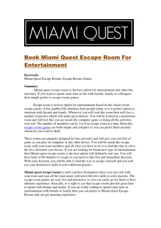 Book Miami Quest Escape Room For Entertainment