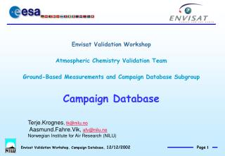 Envisat Validation Workshop Atmospheric Chemistry Validation Team Ground-Based Measurements and Campaign Database Subgro