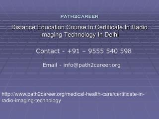 Distance Education Course In Certificate In Radio Imaging Technology In Delhi@9555540598