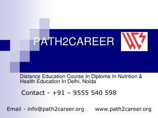 Distance Education Course In Diploma In Nutrition & Health Education In Delhi, Noida @9555540598