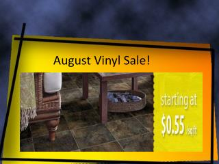August Vinyl Promo at Carpet Express