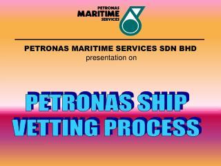 PETRONAS MARITIME SERVICES SDN BHD