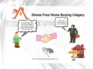 Stress Free Home Buying Calgary