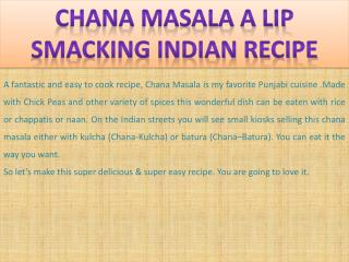 Chana Masala a lip smacking Indian recipe