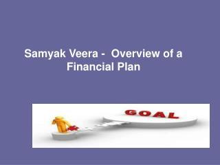 Samyak Veera - Financial Plan