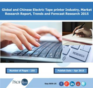 Electric Tape printer Market 2015 - Prof Research Reports