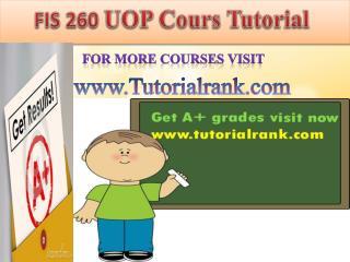 FIS 260 UOP Course Tutorial/TutorialRank