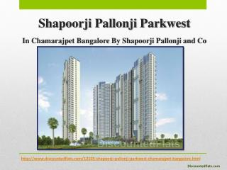 Shapoorji Pallonji Parkwest at Bangalore - 2 BHK Flats