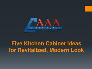 Five Kitchen Cabinet Ideas for Revitalized, Modern Look