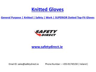 General Purpose | Knitted | Safety | Work | SUPERIOR Dotted Top-Fit Gloves | Safetydirect.ie