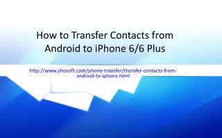How to Transfer Contacts from Android to iPhone 6/6 Plus
