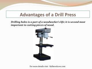 Advantages of a Drill Press