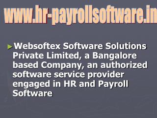 Biometric System Software, PF Software, ESI Software, HR Software, Payroll Software, Time Attendance