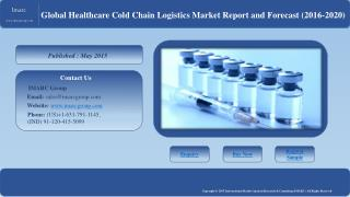 Cold Chain Market: Huge Demands in Global Vaccine Industry