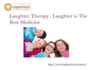 The Benefits of Laughter Therapy
