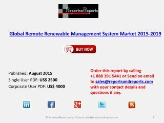 Global Remote Renewable Management System Market 2015-2019