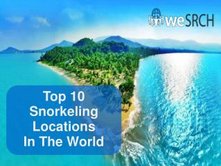 Top 10 Snorkeling Locations in the World