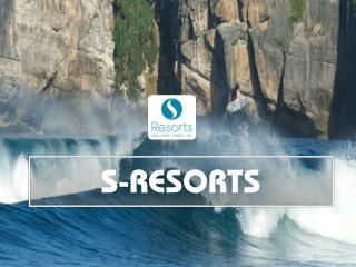 Escape into solitude with S-Resorts luxury surf resorts