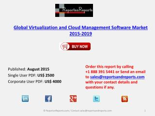 Global Virtualization and Cloud Management Software Market 2015-2019