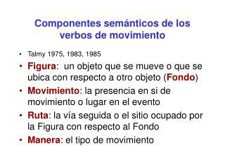 Componentes sem nticos de los verbos de movimiento