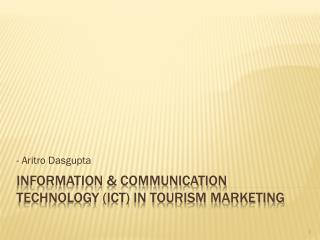 Information & Communication Technology (ICT) in Tourism Marketing