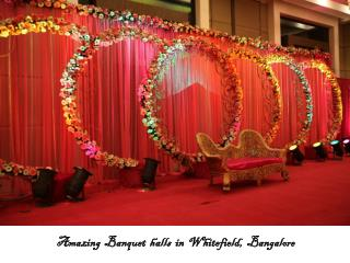 Banquet halls, Party halls in Whitefield, Bangalore