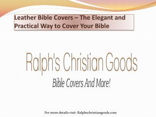 Leather Bible Covers – The Elegant and Practical Way to Cover Your Bible