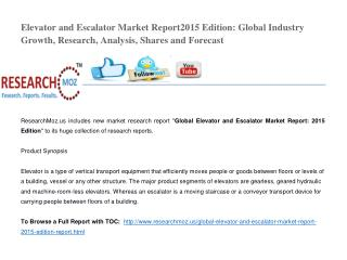 Global Elevator and Escalator Market Report: 2015 Edition