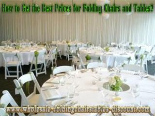 How to Get the Best Prices for Folding Chairs and Tables