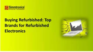 Buying Refurbished Top Brands for Refurbished Electronics