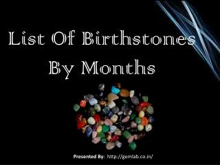List of Birthstones By Month