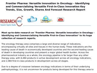 Frontier Pharma: Versatile Innovation in Oncology - Identifying and Commercializing Versatile First-in-Class Innovation