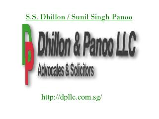 Commercial Lawyer in Singapore - S.S. Dhillon / Sunil Singh Panoo