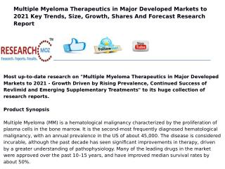 Multiple Myeloma Therapeutics in Major Developed Markets to 2021 - Growth Driven by Rising Prevalence, Continued Success