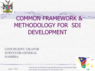 COMMON FRAMEWORK  METHODOLOGY FOR  SDI DEVELOPMENT