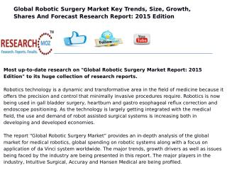 Global Robotic Surgery Market Report: 2015 Edition