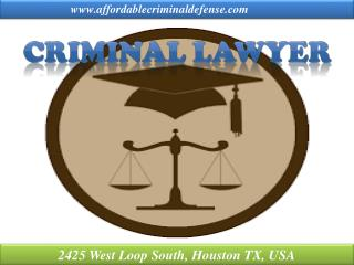 Defense lawyer, Criminal Attorney and Sexual assault Lawyer Houston TX