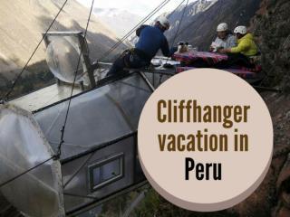 Cliffhanger vacation in Peru