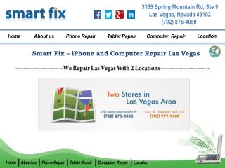 Smart Fix iPhone,iPad and Computer Repair Shop in Las Vegas