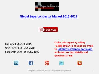 Global Superconductor Market Size & Forecast to 2019