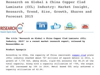 Research on Global & China Copper Clad Laminate (CCL) Industry: Market Insight, Research, Trend, Size, Growth, Shares an