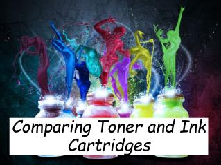Comparing Toner and Ink Cartridges
