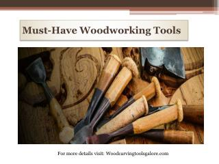 Must-Have Woodworking Tools