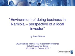 Environment of doing business in Namibia   perspective of a local investor   by Sven Thieme  WSDI