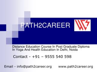 Distance Education Course In Post Graduate Diploma In Yoga And Health Education In Delhi, Noida