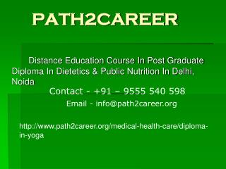 Distance Education Course In Post Graduate Diploma In Dietetics & Public Nutrition In Delhi, Noida