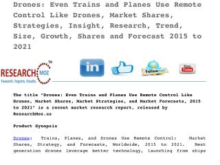 Drones: Even Trains and Planes Use Remote Control Like Drones, Market Shares, Strategies, Insight, Research, Trend, Size